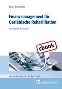 Klaus Emmerich: Finanzmanagement für Geriatrische Rehabilitation