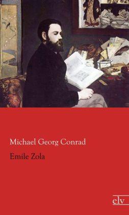 Emile Zola - Conrad, Michael G.