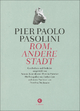Rom, andere Stadt - Pier Paolo Pasolini; List Hebert