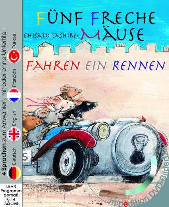 minedition DVD-Bilderbuch: Fünf freche Mäuse fahren ein Rennen, m. DVD - 4 Sprachen zum Anwählen, mit oder ohne Untertitel: Deutsch, Englisch, Französisch, Türkisch - Tashiro, Chisato