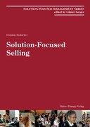 Hofstetter, Dominic: Solution-Focused Selling