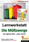 Gabriela Rosenwald: Lernwerkstatt Die Müllzwerge