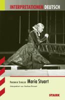 Maria Stuart. Interpretationen Deutsch