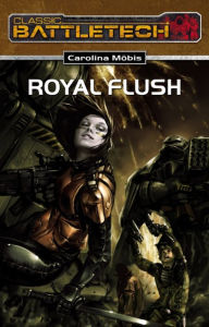 BattleTech 18: Royal Flush Carolina Möbis Author