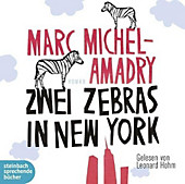 Zwei Zebras in New York, 2 Audio-CDs