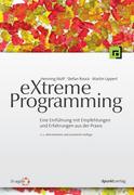 Henning, Wolf;Stefan Roock;Martin Lippert: eXtreme Programming