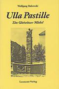 Bukowski, Wolfgang: Ulla Pastille