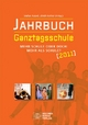 Jahrbuch Ganztagsschule 2011 - Stefan Appel; Ulrich Rother