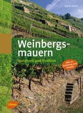 Weinbergsmauern - Handwerk und Tradition - Gerd Ulrich