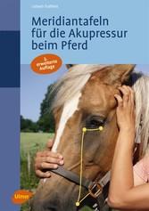 Meridiantafeln für die Akupressur beim Pferd - Lisbeth Traffelet