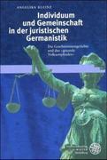 Kleinz, Angelika: Individuum und Gemeinschaft in der juristischen Germanistik