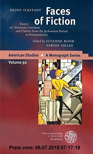 Gebr. - Faces of Fiction: Essays on American Literature and Culture from the Jacksonian Period to Postmodernity (American Studies)