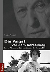 Der Faktor \''Angst\'' und der Koreakrieg