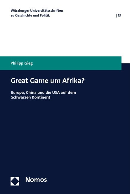 Great Game um Afrika? als Buch von Philipp Gieg - Nomos Verlagsges.MBH + Co