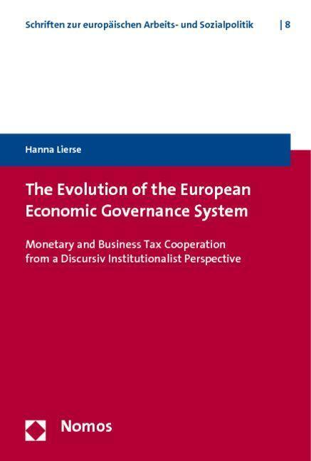 The Evolution of the European Economic Governance System - Hanna Lierse