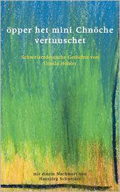 pper het mini Chn che vertuuschet - Ursula Hohler