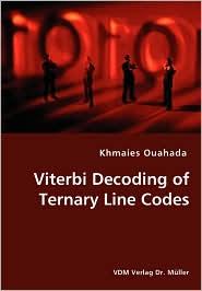 Viterbi Decoding of Ternary Line Codes - Khmaies Ouahada