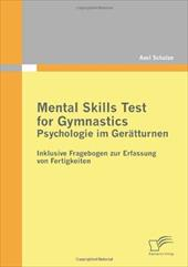 Mental Skills Test for Gymnastics: Psychologie Im Ger Tturnen - Schulze, Axel
