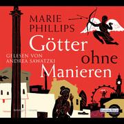 Marie Phillips: Götter ohne Manieren