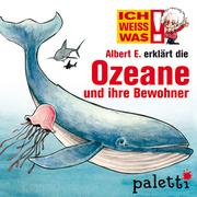 Yves Schurzmann: Ich weiß was - Albert E. erklärt die Ozeane und ihre Bewohner