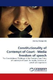 Constitutionality of Contempt of Court - Media freedom of speech - Stanley Shanapinda