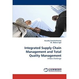 Integrated Supply Chain Management and Total Quality Management: A New Challenge - Dr. Babara Igel