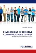 DEVELOPMENT OF EFFECTIVE COMMUNICATION STRATEGY