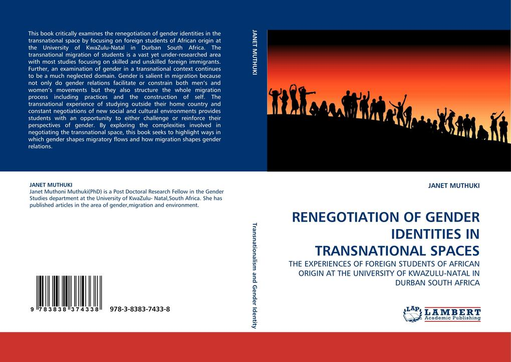 RENEGOTIATION OF GENDER IDENTITIES IN TRANSNATIONAL SPACES als Buch von JANET MUTHUKI - LAP Lambert Acad. Publ.