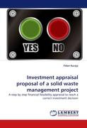 Investment appraisal proposal of a solid waste management project
