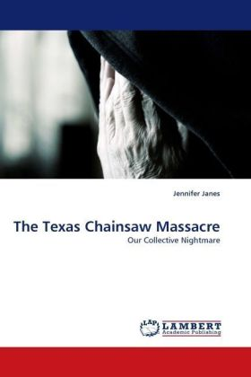The Texas Chainsaw Massacre - Our Collective Nightmare - Janes, Jennifer