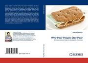 Sarkar, Siddhartha: Why Poor People Stay Poor