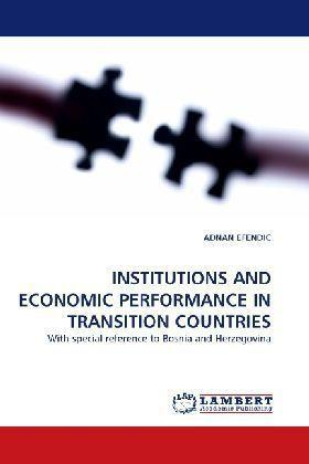 Institutions and Economic Performance in Transition Countries