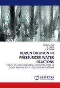 BORON DILUTION IN PRESSURIZER WATER REACTORS