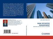 CHIBAYA MBUYA PhD, JOHN: BANK SECURITIES MANAGEMENT
