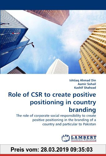 Gebr. - Role of CSR to create positive positioning in country branding: The role of corporate social responsibility to create positive positioning in