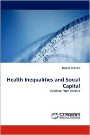 Health Inequalities and Social Capital