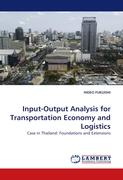 Input-Output Analysis for Transportation Economy and Logistics