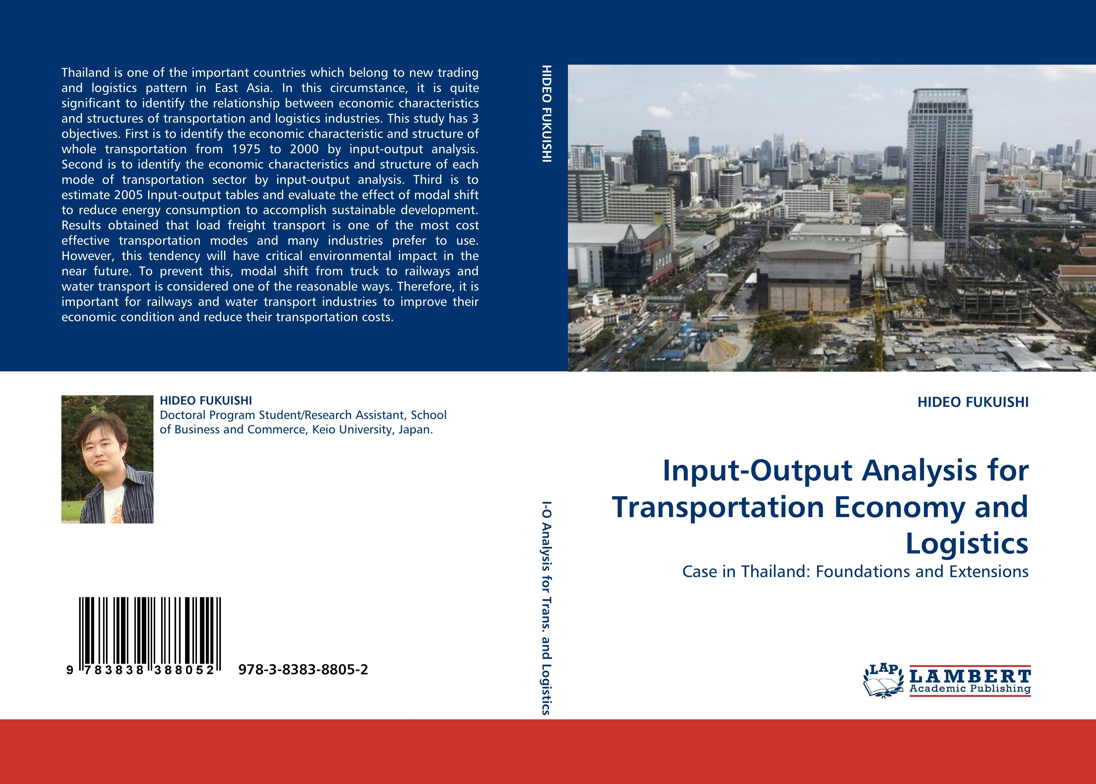 Input-Output Analysis for Transportation Economy and Logistics  Case in Thailand: Foundations and Extensions  Hideo Fukuishi  Taschenbuch  Paperback  Englisch  2010 - Fukuishi, Hideo