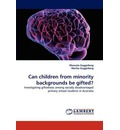 Can Children from Minority Backgrounds Be Gifted? - Manuela Guggisberg