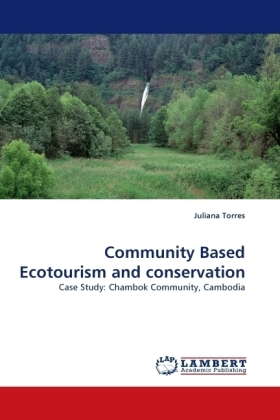 Community Based Ecotourism and conservation - Case Study: Chambok Community, Cambodia - Torres, Juliana
