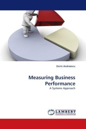 Measuring Business Performance - A Systems Approach - Andreescu, Dorin