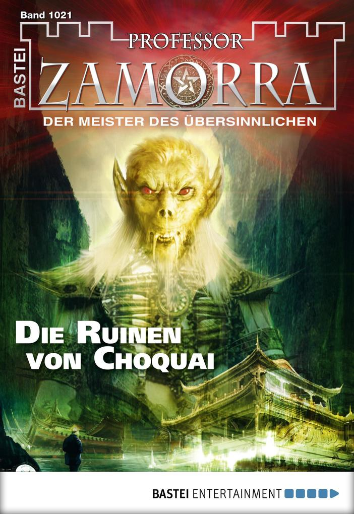 Professor Zamorra - Folge 1021 als eBook von Andreas Balzer - Bastei Entertainment