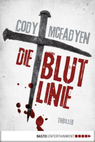 Die Blutlinie - 1. Fall für Smoky Barrett: Thriller Cody McFadyen Author
