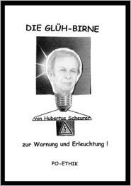 Die Gl h-Birne - Hubertus Scheurer