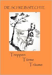 Treppen T Rme Tr Ume - Gabriele Sch Tz, Maru Peca, Lothar Reichardt