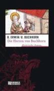 Birgit Erwin;Ulrich Buchhorn: Die Herren von Buchhorn