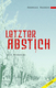 Letzter Abstich - Andreas Wagner