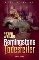 Remingstons Todesreiter - Peter Weiler