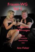 Ann Fisher: Die Frauen-WG Teil 3