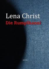 Die Rumplhanni - Lena Christ